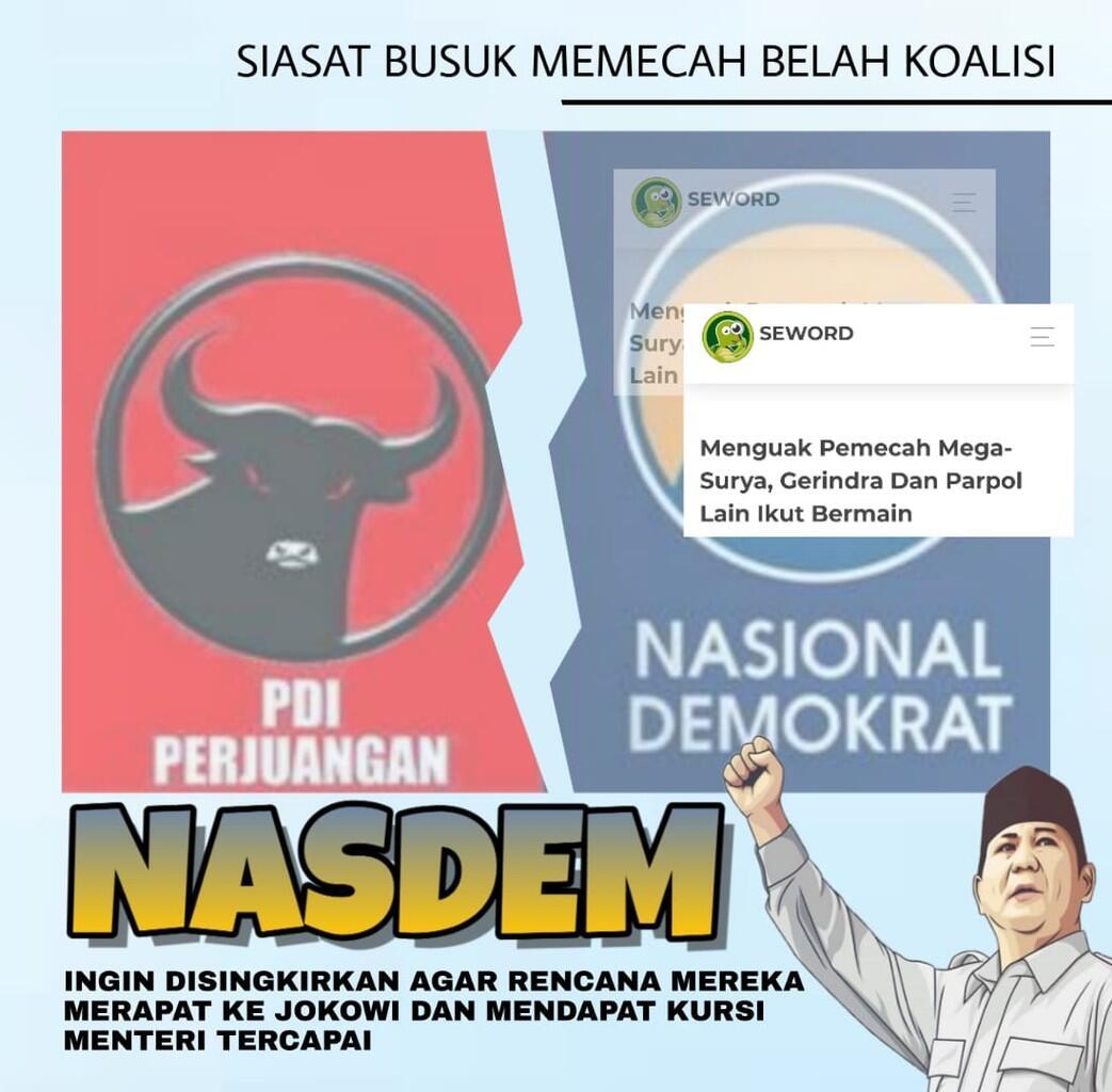 Taktik Pecah Belah Koalisi Jokowi, Partai Nasdem Jadi Sasaran Tembak