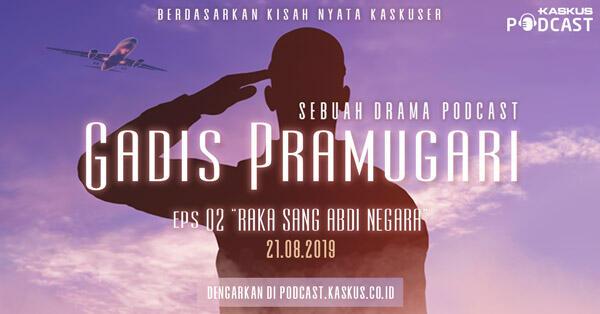 Gadis Pramugari Episode 2 Raka Sang Abdi Negara Hari Ini Mengudara