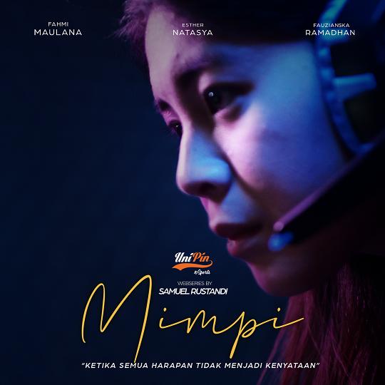 Sambut SEACA 2019, UniPin Rilis Web Series Berjudul MIMPI