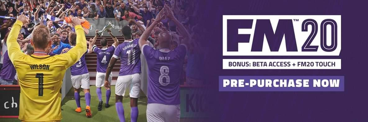 Football Manager 2020 ~Every Decision Counts~ Pre-order Now!