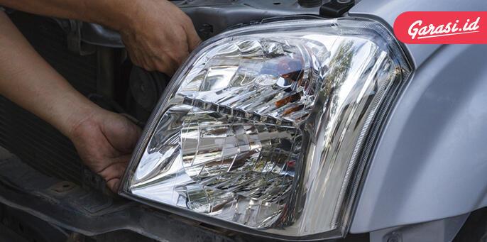 Ingin Kondisi Lampu Mobil Baik Terus, Kamu Perlu Lakukan Ini