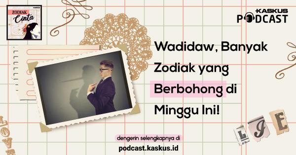 Wadidaw, Zodiak yang Suka Berbohong di Minggu Ini!