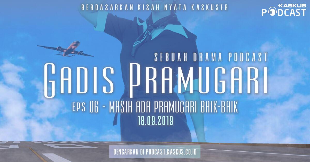 Podcast Indonesia : Gadis Pramugari Eps. 6