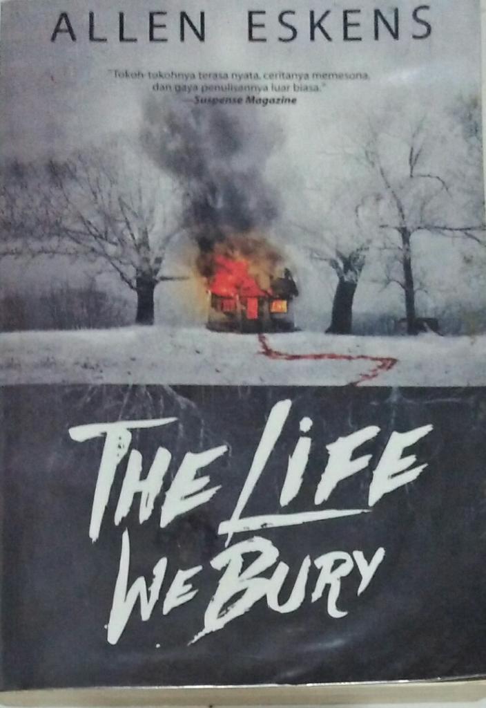 [Review Novel Suspense] The Life We Bury. Nove Peraih 5 Penghargaan