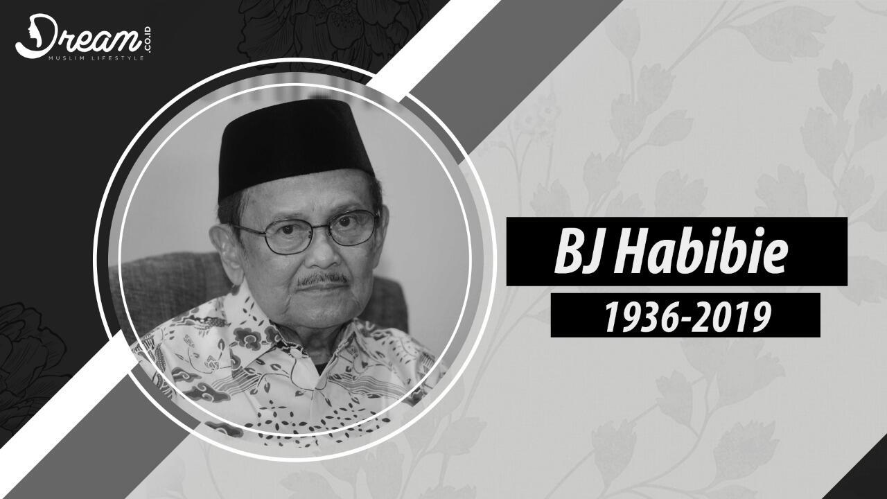 B.J. Habibie Sang Guru Besar Bangsa Telah Tiada