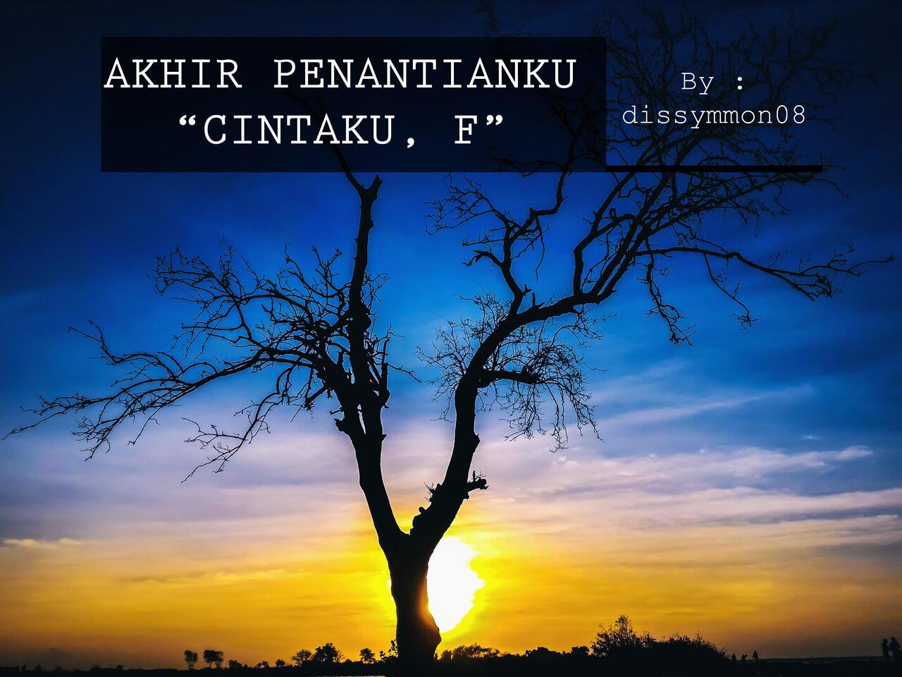 AKHIR PENANTIANKU (JILID III) [18+] [TRUE STORY]