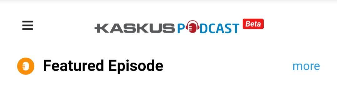 Ternyata Kaskus Podcast Punya Banyak Channel Loh, Kaskuser Bisa Kok Berkontribusi