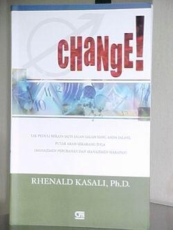 Change Karya Rhenald Kasali Mampu Merubah Mindset Hidup