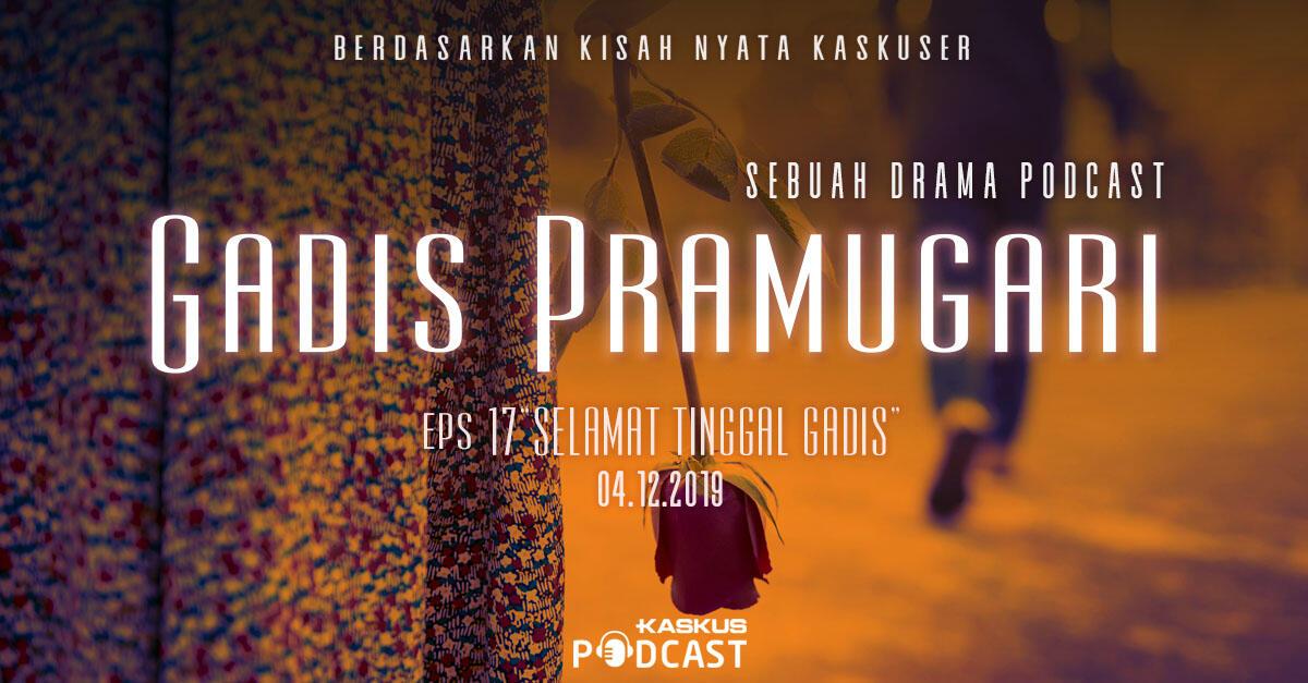 Podcast Indonesia Gadis Pramugari Eps. 17 Selamat Tinggal Gadis