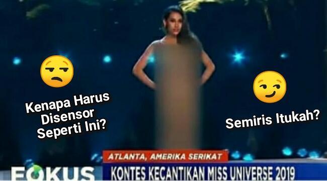 Separno Itukah KPI Sampai Pakaian Kontestan Miss Universe Disensor Secara Tak Wajar?
