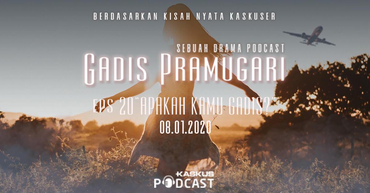 """Podcast Indonesia : Gadis Pramugari Eps. """"Apakah Kamu Gadis?"""" Hari Ini Mengudara"""