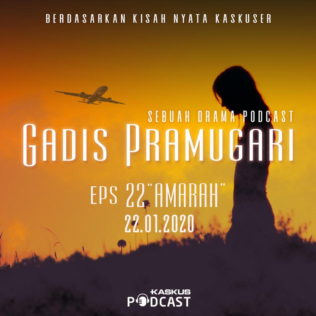 """Podcast Indonesia Gadis Pramugari Eps. 22 """"Amarah"""" Hari Ini Mengudara"""