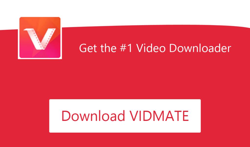 Vidmate Apk HD Video & Remix Music Downloader [Latest 2020 Version]