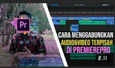 Tutorial Edit Audio Dan Video Terpisah di Adobe Premiere Pro Cc