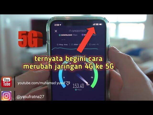 Cara Cara Merubah Jaringan Dari 4G Ke 5g