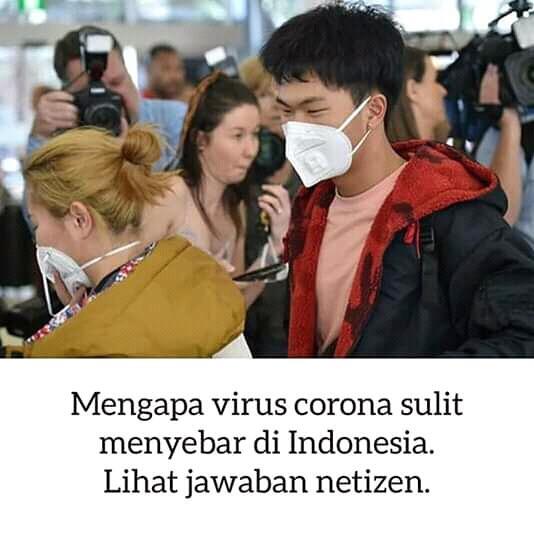Benarkah Virus Corona Sulit Menyebar Ke Indonesia? Jawaban Netizen Bikin Ngakak!