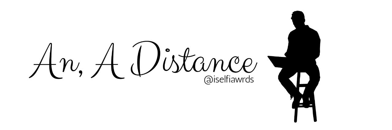 [LOVE LETTER 4] An, A Distance