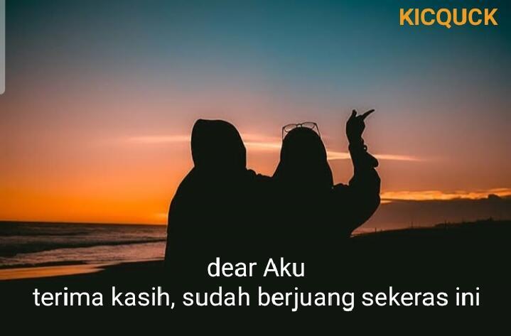 [LOVE LETTER 4] Dear Aku, Terima Kasih Sudah Berjuang Sekeras Ini :')