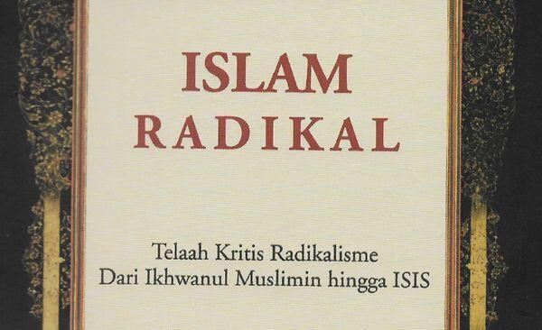 Penting Diketahui! Ini 8 Ideologi Radikal Islam dan Cara Penyebaran Doktrinnya