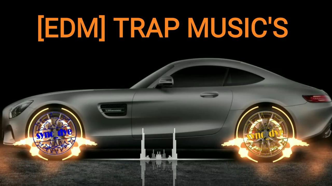 Pembahasan Apa Itu [EDM] Trap Music
