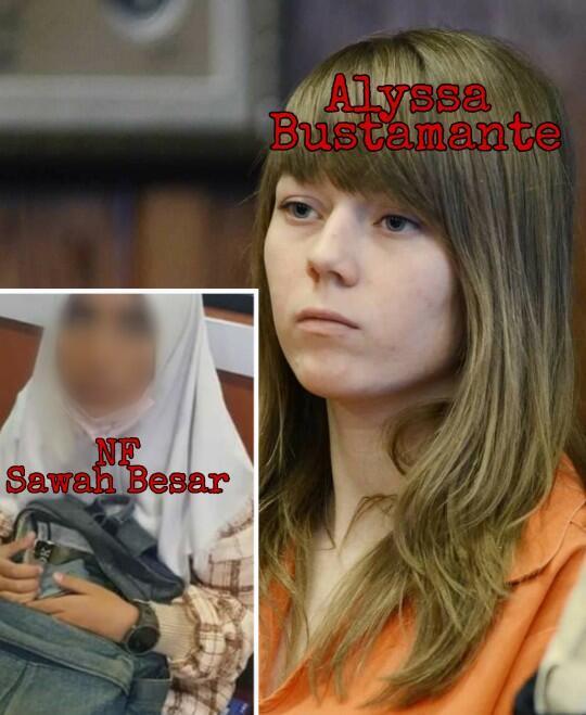 9 Kemiripan Kasus NF Sawah Besar dengan Kasus ALYSSA BUSTAMANTE! Hanya Kebetulan?