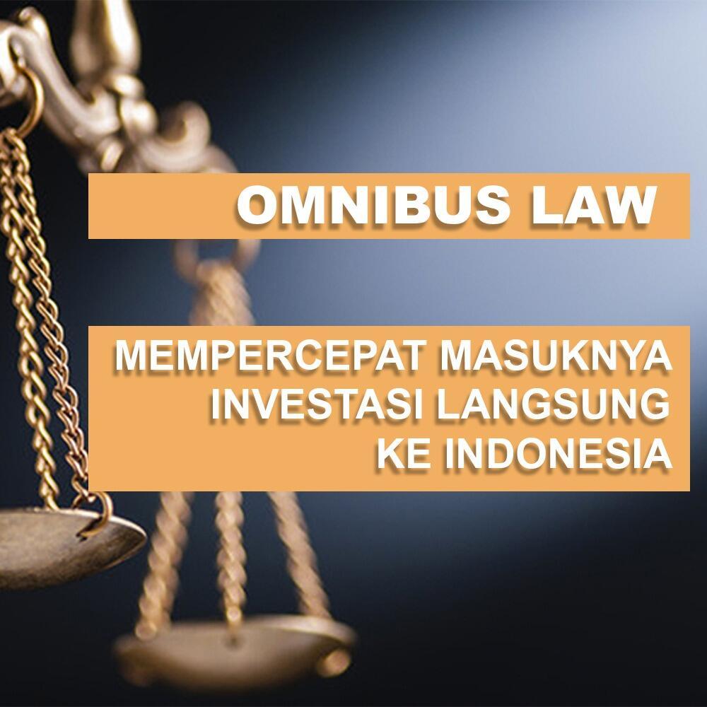 Apa itu Omnibus Law dan Apa manfaatnya ?