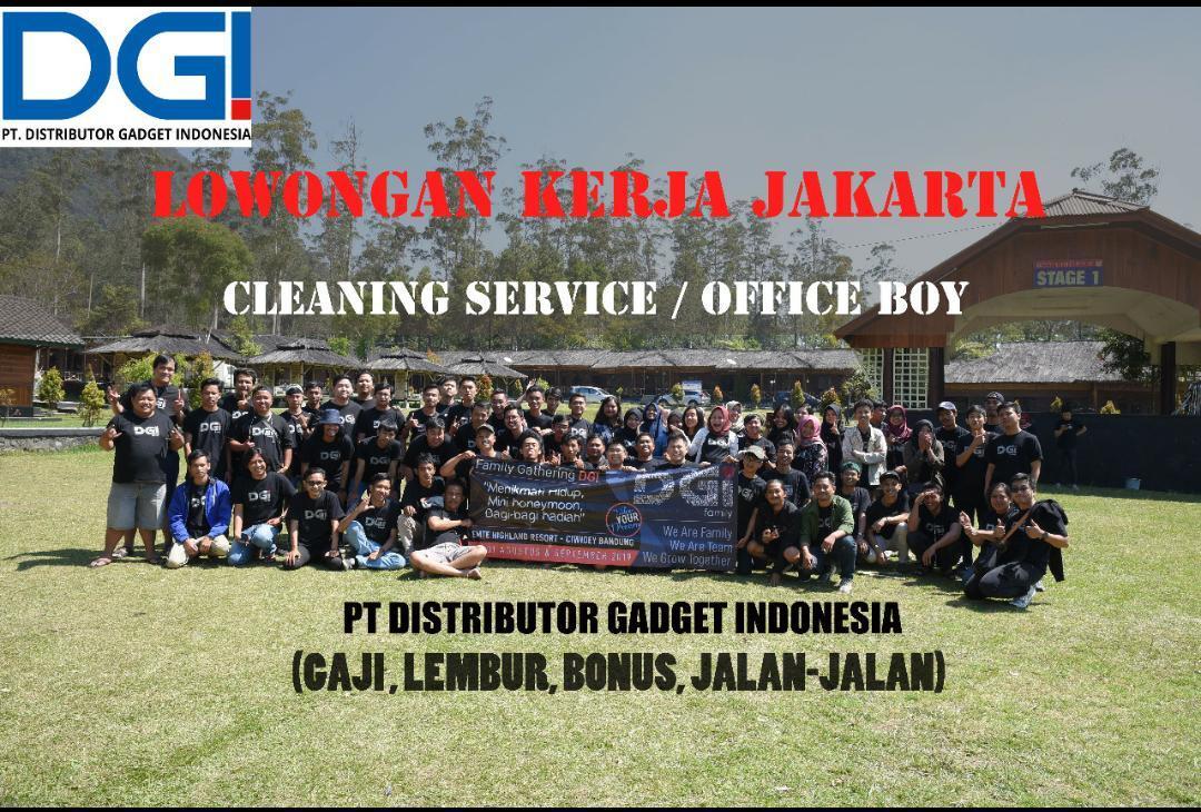 Jakarta | Lowongan Cleaning Service / Office Boy - Distributor & Toko Online Gadget