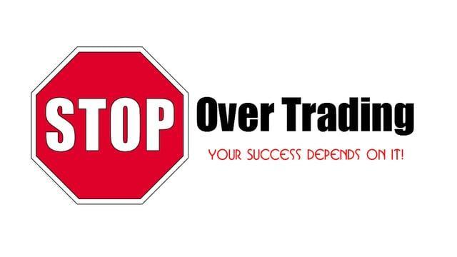 Berhentilah Over-Transaksi Saat Trading Forex
