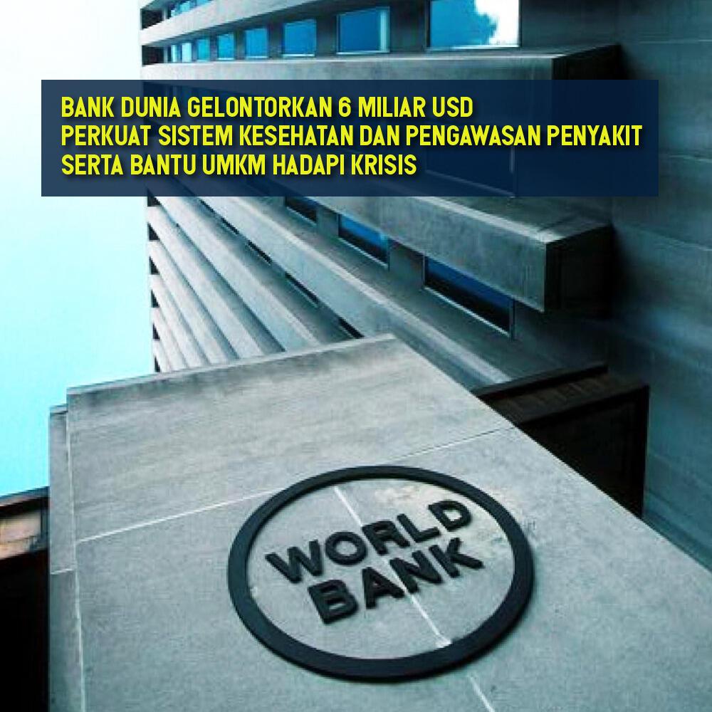 Bank Dunia Bantu Penyeddiaan Dana Untukl memperkuat Sistem Kesehatan
