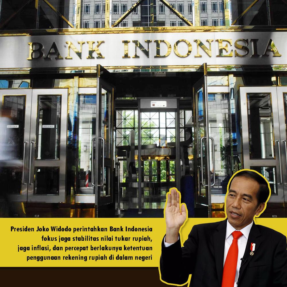 Presiden Usulkan Bank Indonesia Untuk Jaga Stabilitas Harga Rupiah