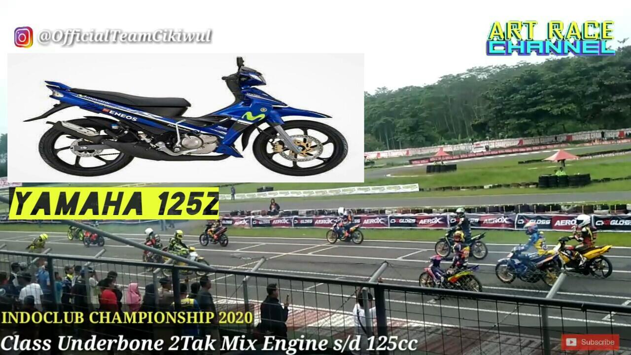 Class Underbone 2Tak Mix Engine s/d 125cc   INDOCLUB CHAMPIONSHIP 2020
