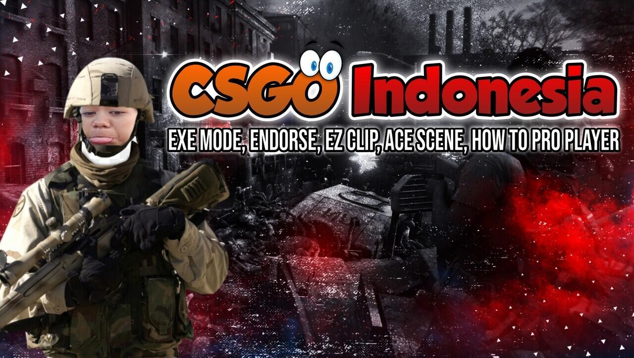 CSGO Indonesia - EXE mode, How to Best AWP, Perbedaan Cara Mabar Cwe & Cwo