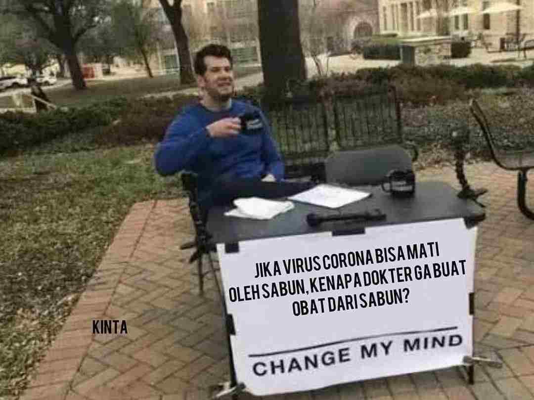 Change My Mind Pikiran Konyol Orang Awam Tentang Virus