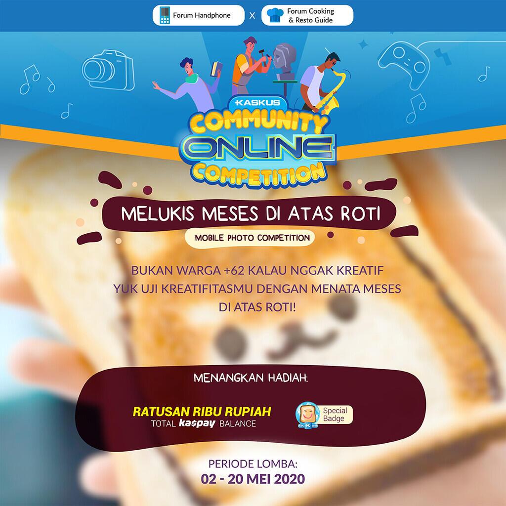 [COC_Collab_2020]Melukis Meses di Atas Roti, Shoot, Share and Win the Prize!