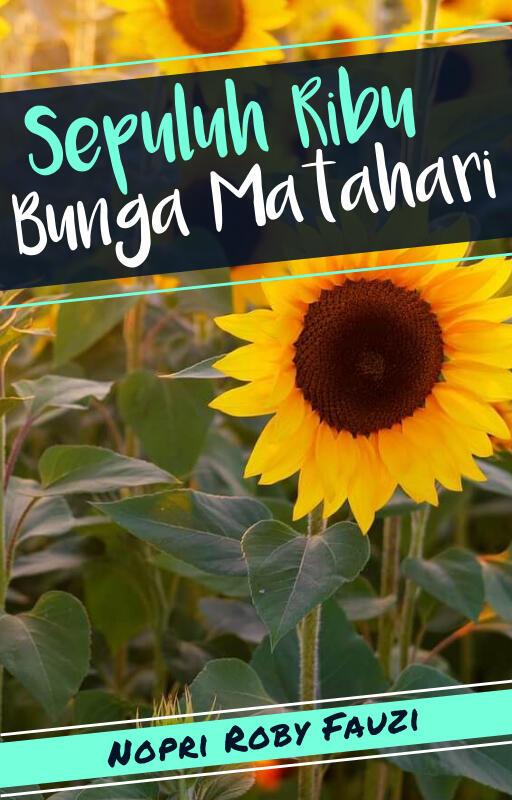 Sepuluh Ribu Bunga Batahari