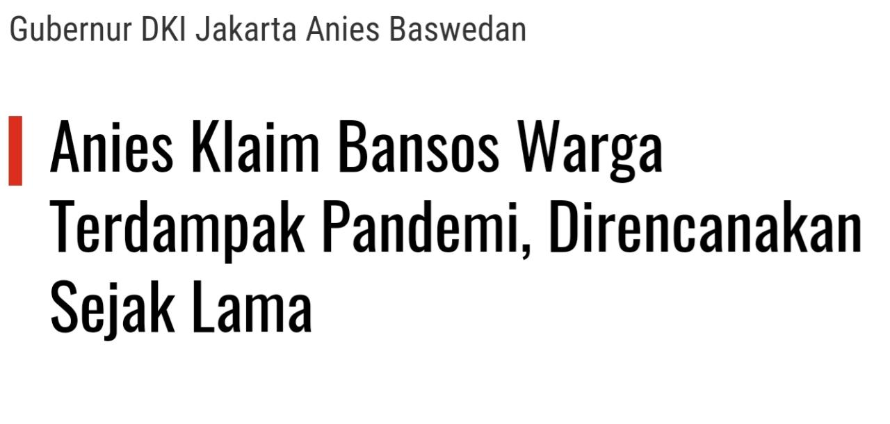 Karena Perintah Mendadak Anies, Alasan Bansos PSBB DKI Jakarta Terlambat Disalurkan