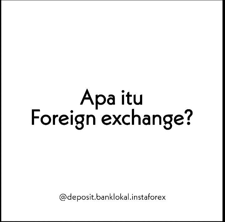 Apa Itu Forex?