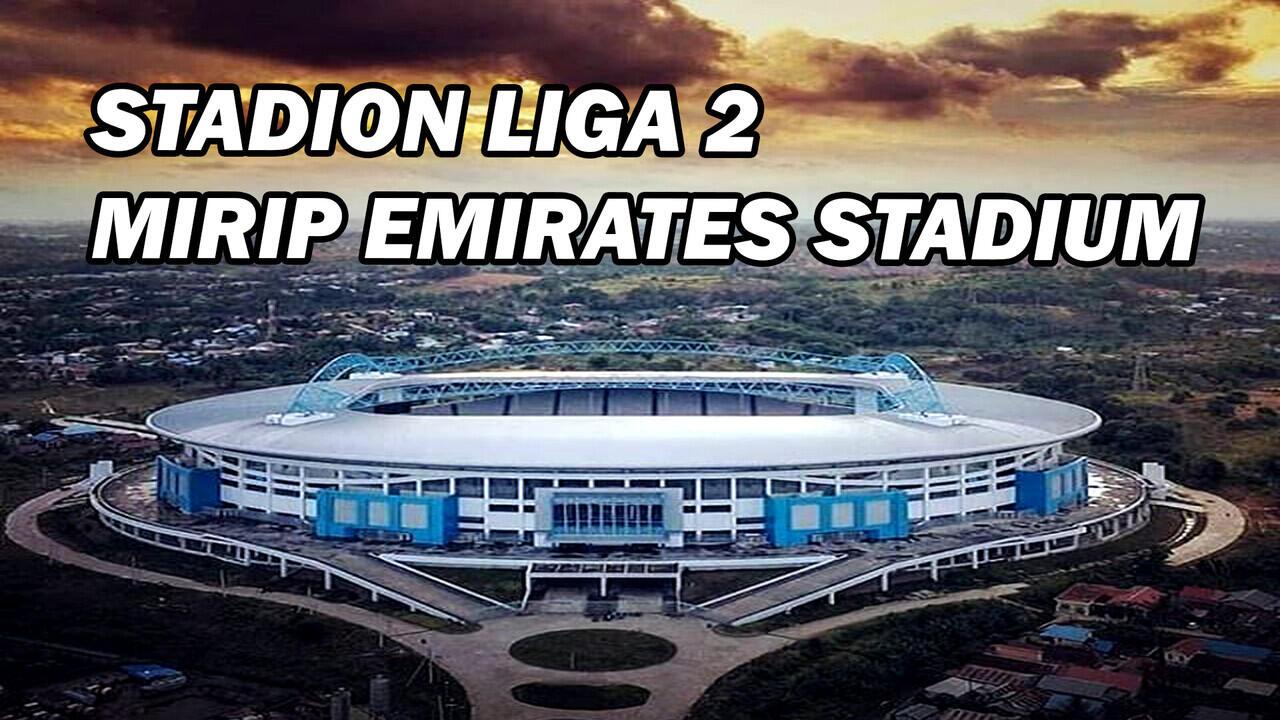 5 Stadion Liga 2 Terbaik di Indonesia