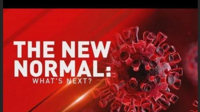 Sudah Siapkah Kita Menjalani 'New Normal Life' ?