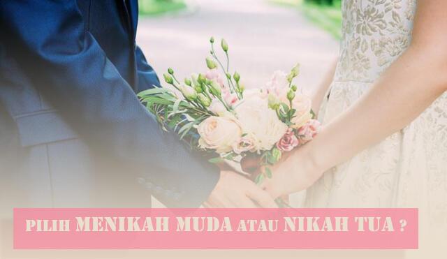 Diantara Menikah Muda atau Menikah Tua, Agan Pilih Mana?