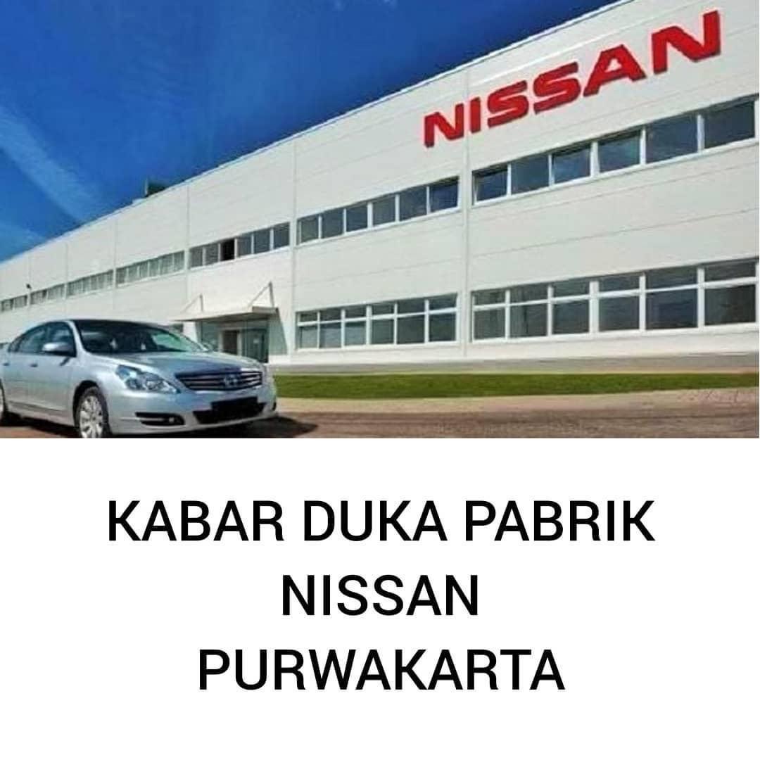 Kabar Duka Penutupan Pabrik Mobil Nissan