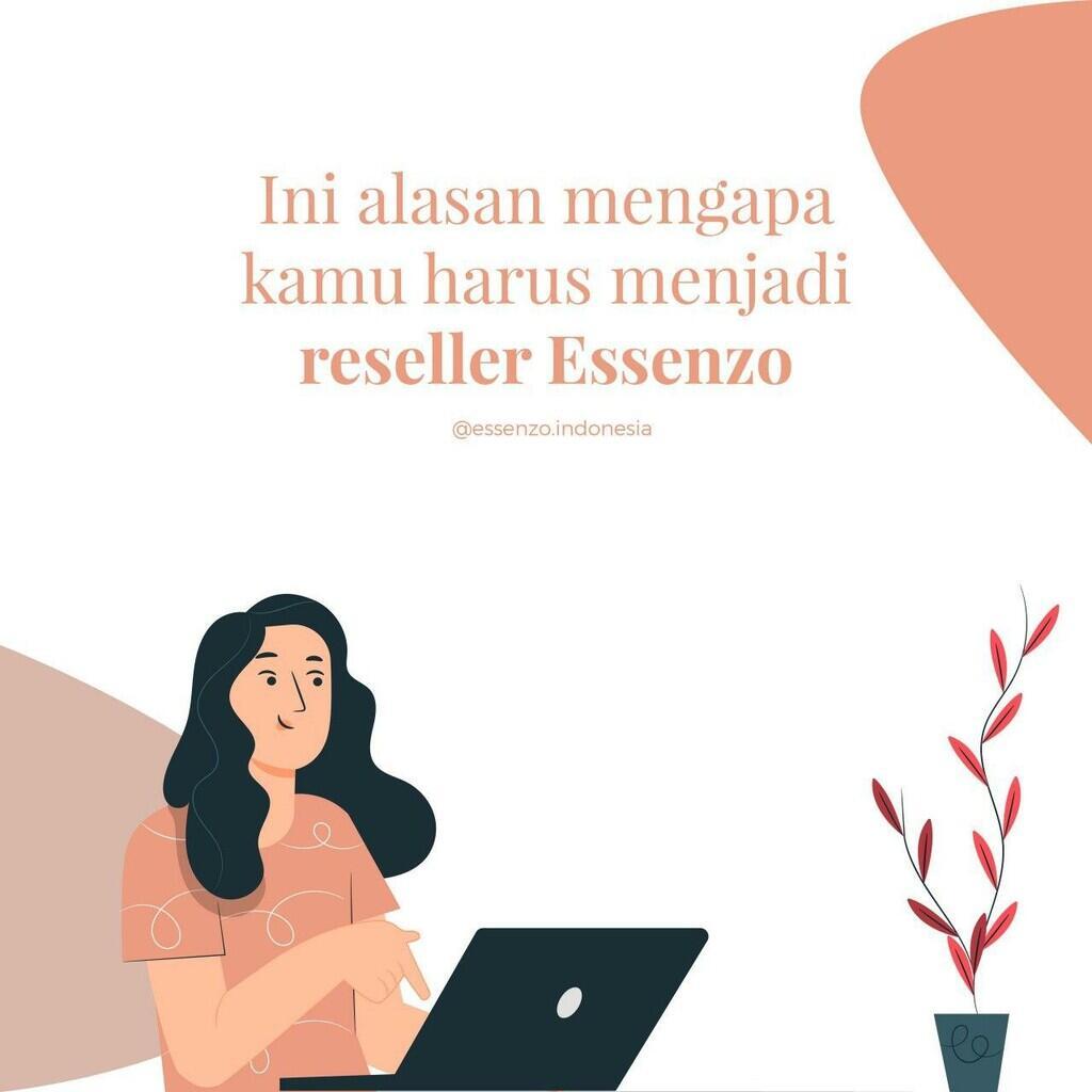 RESELLER ESSENZO Salah Satu Peluang Bisnis Online yang menjanjikan saat ini