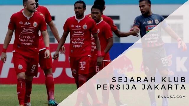 Sejarah Klub Persija - The Jackmania Wajib Tahu