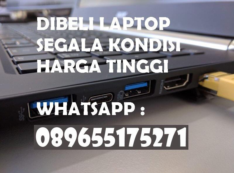 Dibeli Laptop segala Kondisi Bandung