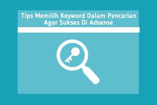 Tips memilih keyword dalam pencarian agar sukses di adsense