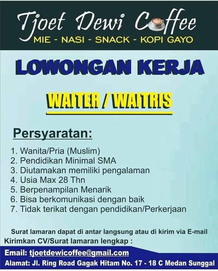 Lowongan Kerja Medan Juni 2020 Terbaru di Tjoet Dewi Coffee Sebagai Waiter/Waitress