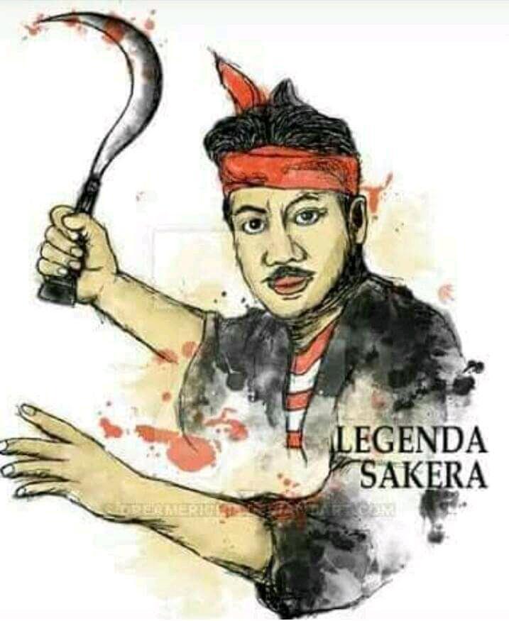 Mengenal Sosok SAKERA Pejuang Rakyat Kecil Indonesia Yang Jarang Diketahui