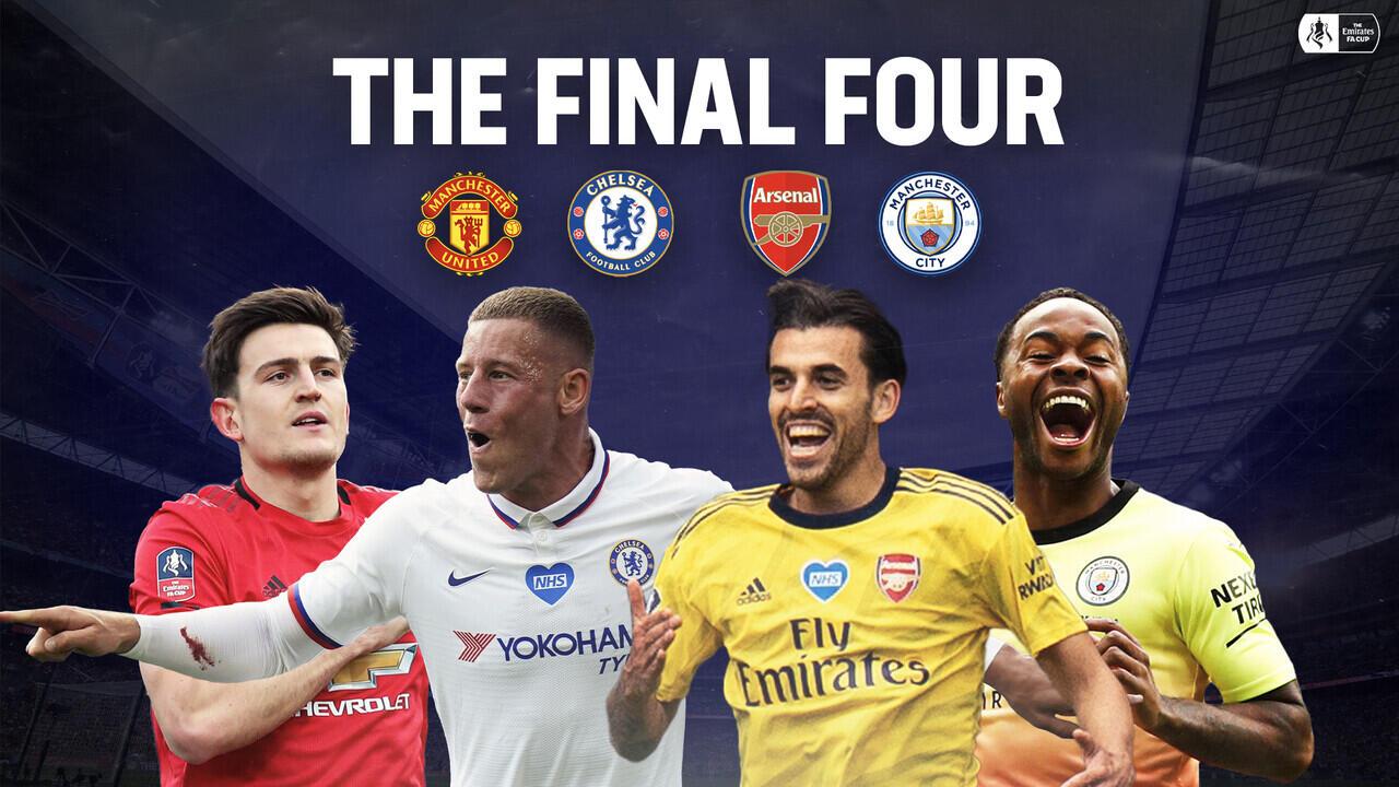 Hasil Undian Semi Final FA Cup 2019/2020, Semua Partai Big Match