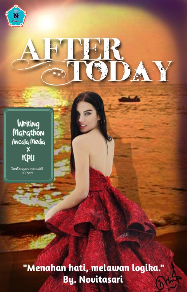Prolog Novel After Today By Novitasari