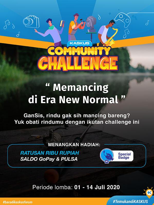 Sudah Mulai New Normal, Tapi Tetap Waspada Dan Jangan Lupa Ikutan Challenge Mancing